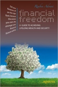 Financial Freedom A Guide to Achieving Lifelong Wealth and Security