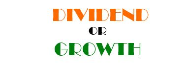 Dividend or Growth